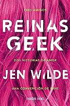 Reinas Geek (Realismo)