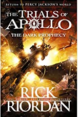 The Dark Prophecy (The Trials of Apollo Book 2) Kindle Edition