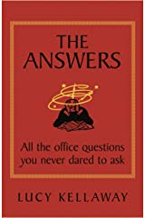 The Answers: All the office questions you never dared to ask (English Edition) Format Kindle