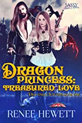 Dragon Princess: Treasured Love : Sassy Ever After (Draconia Outcasts Book 1) Kindle Edition