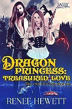 Dragon Princess: Treasured Love : Sassy Ever After (Draconia Outcasts Book 1)