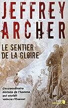 Le sentier de la gloire (First Roman) (French Edition)