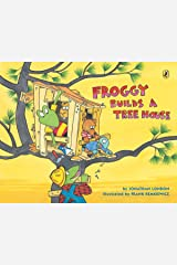 Froggy Builds a Tree House Kindle Edition
