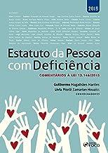 Estatuto da pessoa com deficiência: Comentários à Lei 13.146/2015 (Portuguese Edition)