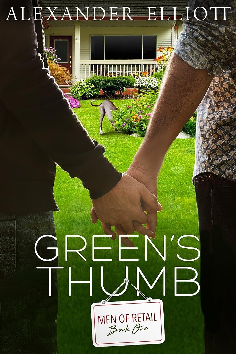 ジャンプする論争の的自明Green's Thumb: A silver MM gay romance. (Men of Retail Book 1) (English Edition)