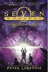 Seven Wonders Book 5: The Legend of the Rift (Seven Wonders Journels) Kindle Edition