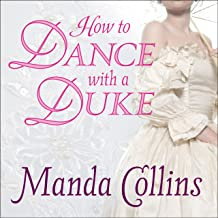 How to Dance With a Duke: Ugly Duckling Trilogy, Book 1