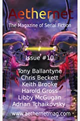 Aethernet Magazine Issue 10 Kindle Edition