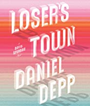 Loser's Town