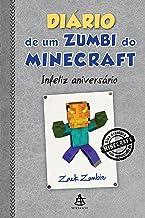 Diário de um zumbi do Minecraft - Infeliz aniversário (Diario de um zumbi do Minecraft Livro 9) (Portuguese Edition)