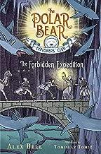 The Forbidden Expedition (2) (The Polar Bear Explorers' Club)