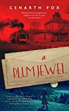 A Plum Jewel (The Plum Trilogy Book 3)