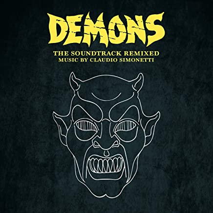 Claudio Simonetti - Demons The Soundtrack Remixed Limited (2019) LEAK ALBUM