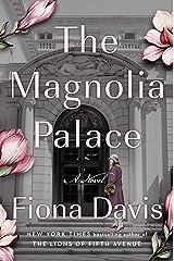 The Magnolia Palace: A Novel Kindle Edition