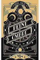 Peine-Ombre - Roman young adult dark fantasy - Dès 14 ans Format Kindle