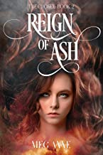 Reign of Ash: A Dark Fantasy Romance (The Chosen Book 2)