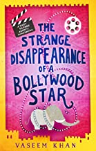 The Strange Disappearance of a Bollywood Star (A Baby Ganesh Agency Investigation Book 3)