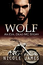 WOLF: An Evil Dead MC Story (The Evil Dead MC Series Book 4)