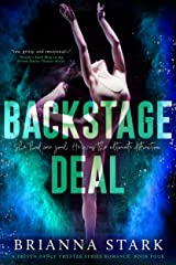 Backstage Deal: Driven Dance Theater Romance Series Book 4 (Driven Dance Theater Series) Kindle Edition