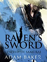 Raven's Sword (Path of the Samurai Book 2)