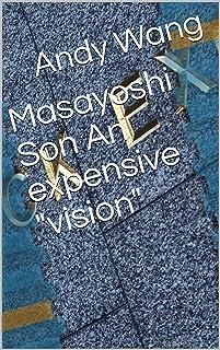 """Masayoshi Son :An expensive """"vision"""""""