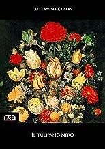 Il tulipano nero (Classici Vol. 182) (Italian Edition)