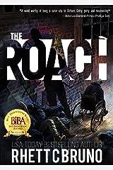 The Roach: A Dark Vigilante Thriller Kindle Edition