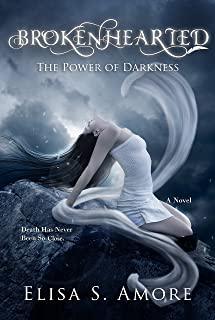 Brokenhearted: A Dark Paranormal Romance (The Touched Saga Book 3)