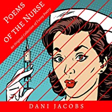 Poems of the Nurse: An Original Collection of Funny Poetry