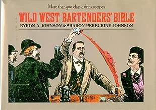 Wild West Bartenders' Bible