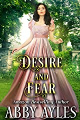 Desire and Fear: A Clean & Sweet Regency Historical Romance Novel Kindle Edition
