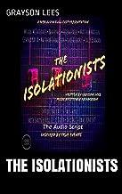The Isolationists: The Audio Script (1090 Audio Book 1)