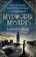 Mydworth Mysteries - London Calling! (A Cosy Historical Mystery Series Book 3) (English Edition)