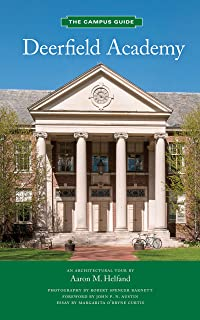 Deerfield Academy: An Architectural Tour (Campus Guides)