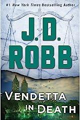 Vendetta in Death: An Eve Dallas Novel Kindle Edition