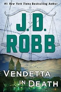 Vendetta in Death: An Eve Dallas Novel (In Death, Book 49)