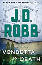 Cover image of Vendetta in Death by J. D. Robb