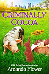 Criminally Cocoa (An Amish Candy Shop Mystery Book 1) Kindle Edition