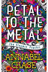 Petal to the Metal (The Bloomin' Psychic Book 1) (English Edition) Format Kindle