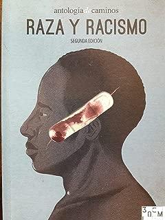 Raza y racismo ensayos y articulos sobre el racismo en cuba