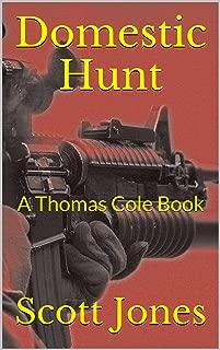 Domestic Hunt: A Thomas Cole Book
