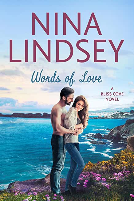 Words of Love: A Snowbound Romance (Bliss Cove Book 4) (English Edition)