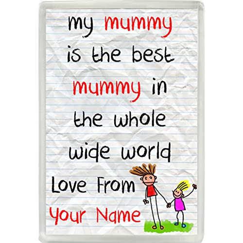 10781ba8c My Mummy Is The Best Mummy In The World Love From Personalised Boys Jumbo  Fridge Magnet