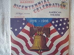 Bicentennial Celebration: American Marches --American Theatre