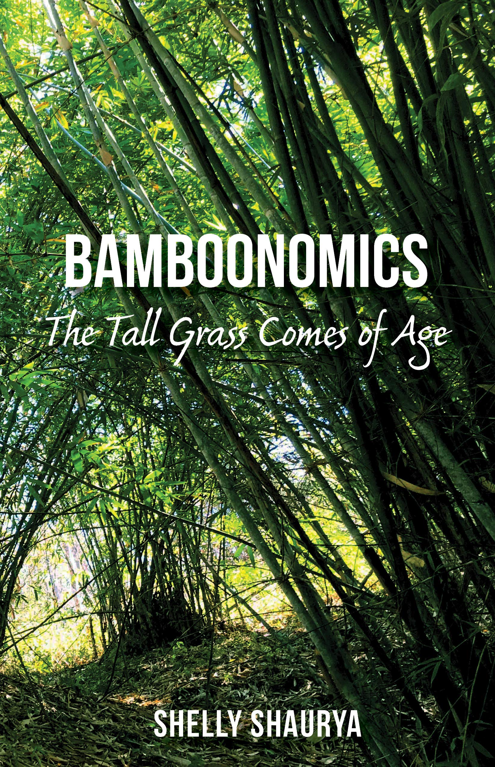 Bamboonomics: The Tall Grass Comes of Age