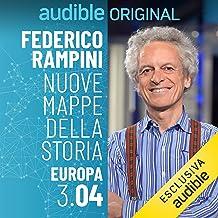 Superpotenza erbivora - Europa 3.4: Nuove mappe della Storia - Europa 3.4
