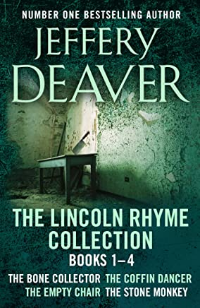 The Lincoln Rhyme Collection 1-4: The Bone Collector, The Coffin Dancer, The Empty Chair, The Stone Monkey (English Edition)