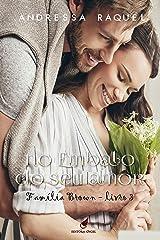 No embalo do seu Amor (Família Brown Livro 3) eBook Kindle