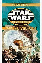 Remnant: Star Wars Legends: Force Heretic, Book I (Star Wars: The New Jedi Order 15) Kindle Edition