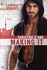 Making It (Ringside Romance Book 3) Kindle Edition